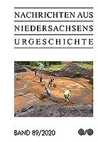 Nachrichten aus Niedersachsens Urgeschichte: 2020