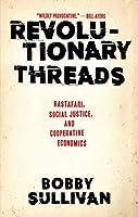 Revolutionary Threads: Rastafari, Social Justice, and Cooperative Economics