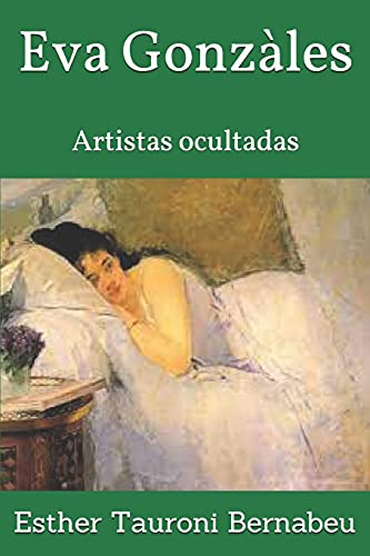 Eva Gonzàles: Artistas ocultadas