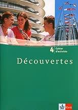Découvertes 4: Cahier d'activités 4. Lernjahr (Découvertes. Ausgabe ab 2004)