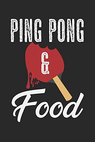 Ping Pong & Food: A5 Notizbuch, 120 Seiten gepunktet punktiert, Essen Tischtennis Tischtennisspieler Tischtennisverein Verein Tisch Tennis Sport Ping Pong Ping-Pong Ballsport
