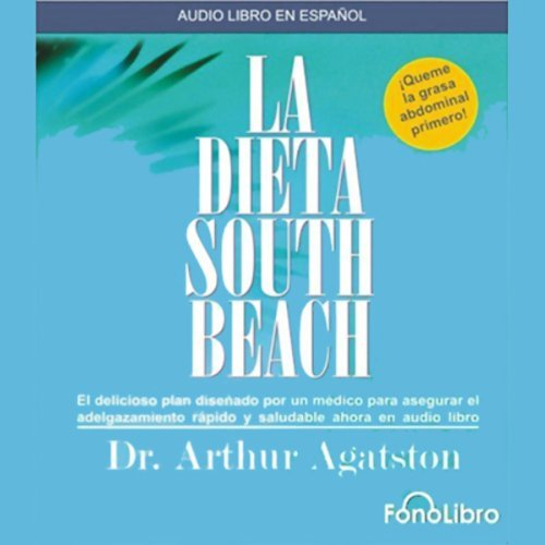 La Dieta South Beach [The South Beach Diet] audiobook cover art