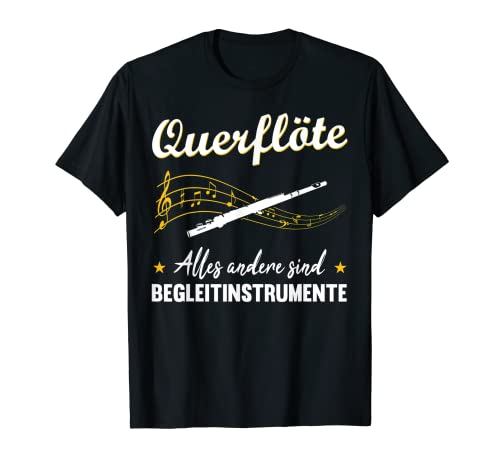 Querflöte Musiker Blasmusik Orchester Instrument Geschenk T-Shirt