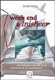 Week end a inisheer. Tra Venezia e le isole Aran all'interno di un matrimonio