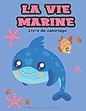 La vie Marine: Livre de coloriage des poissons pour les enfants de 4ans à 8ans