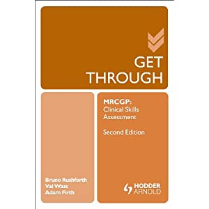 Get Through MRCGP: Clinical Skills Assessment 2E Kindle Edition