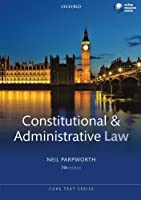Constitutional and Administrative Law (Core Text)