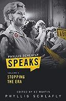 Phyllis Schlafly Speaks, Volume 5: Stopping the ERA