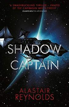 Shadow Captain (Revenger) by [Alastair Reynolds]