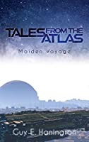 Tales from the Atlas: Maiden Voyage