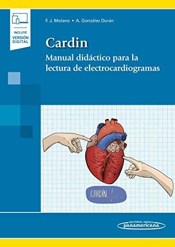 Cardin. Manual didáctico para La Lectura De Electrocardiogramas (Incluye versión digital)