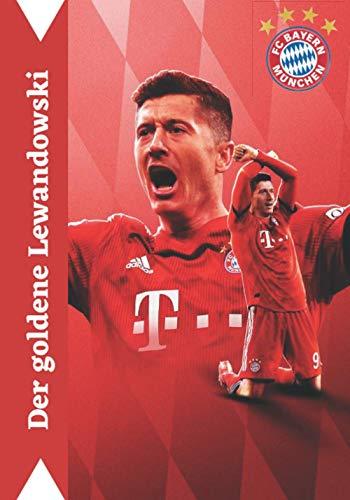 Der Goldene Lewandowski: FC Bayern Journal i Fußball-Notizbuch