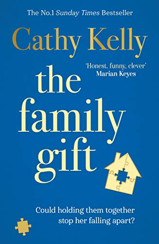The Family Gift: A heartwarming comfort read for Autumn 2020 from the #1 bestselling author by [Cathy Kelly]