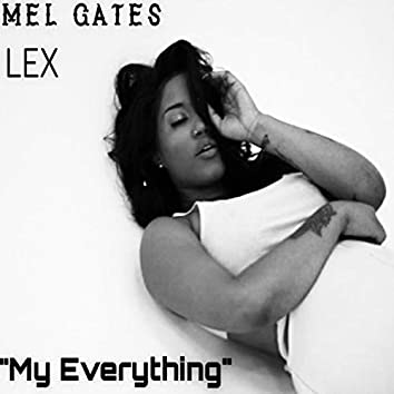 My Everything (feat. Lex)