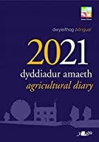 Dyddiadur Amaeth 2021 Agricultural Diary (Diaries 2021)