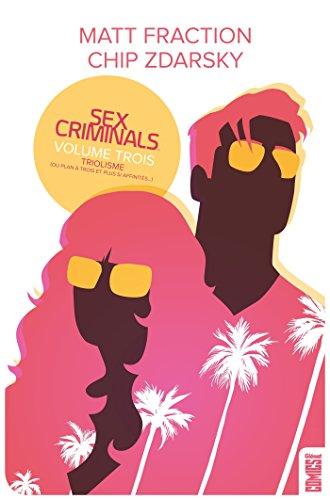 Sex Criminals - Tome 03: Triolisme