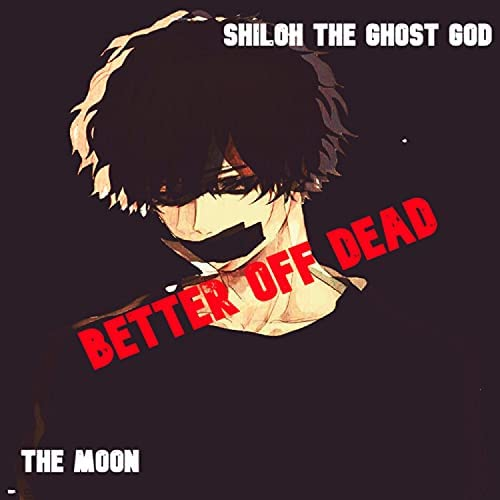Shiloh the Ghost God feat. The Moon