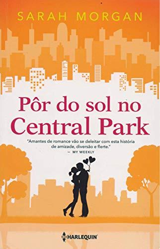 Pôr do sol no Central Park: Para Nova York, com amor Livro 2