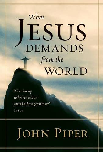 Image of What Jesus Demands from the World (Paperback Edition)