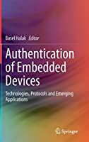 Authentication of Embedded Devices: Technologies, Protocols and Emerging Applications