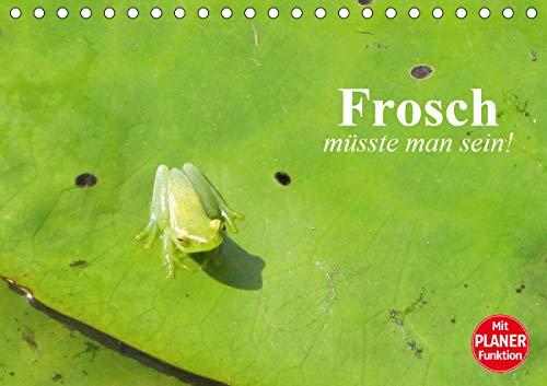 Frosch müsste man sein! (Tischkalender 2021 DIN A5 quer)