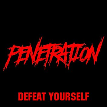 Defeat Yourself