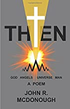 Then: God Angels Universe Man A Poem