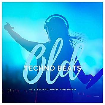 Old Techno Beats - 80's Techno Music For Disco