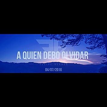 A Quien Debo Olvidar (feat. Andres Gomez)