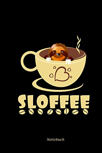 Notizbuch: A5 Punktraster Für Kaffeetrinker | Lustiger Faultier Notizblock Für Lehrer & Koffein Süchtige | Kaffeetasse Witzige Tiere Geschenke