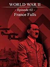 World War II - Episode 02 - France Falls