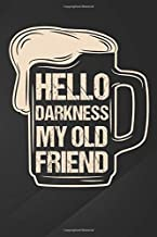 """Hello Darkness My Old Friend: Stout Beer Notebook, Journal for Writing, Size 6"""" x 9"""", 164 Pages"""