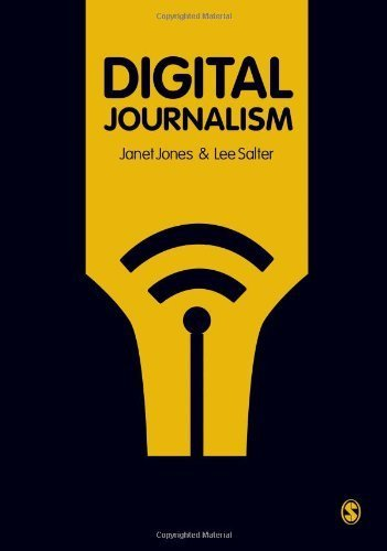 Digital Journalism by Jones, Janet, Salter, Lee (2011) Paperback