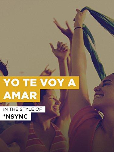 Yo Te Voy A Amar im Stil von
