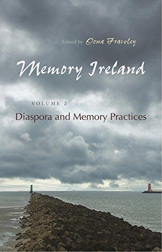 Image of Memory Ireland: Volume 2: Diaspora and Memory Practices (Irish Studies)