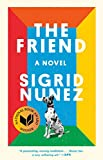 The Friend: A Novel (English Edition)