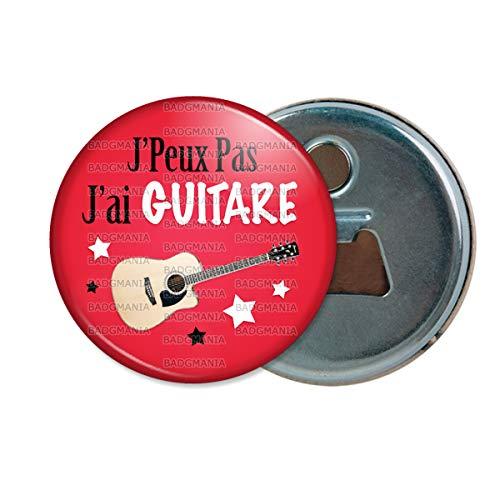 Décapsuleur Aimanté Magnet J'Peux Pas J'Ai Guitare - Instrument Musique - Humour Excuse Alibi Idée Cadeau Ouvre Bouteille Refrigerateur