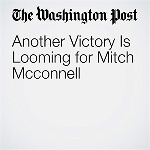 Another Victory Is Looming for Mitch Mcconnell audiobook cover art
