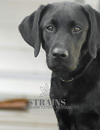 Strains: Cannabis Tasting Journal Black Lab Dog