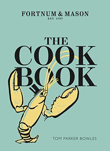 The Cook Book: Fortnum & Mason (English Edition)
