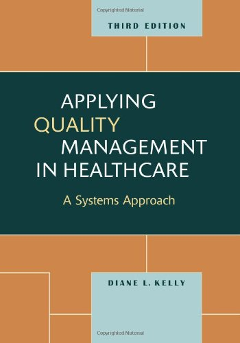 Applying Quality Management in Healthcare, Third Edition