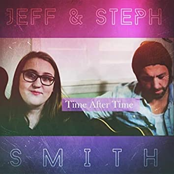Time After Time (Acoustic Version) [feat. Steph Smith]