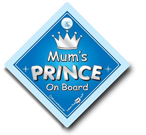 Mum 's Prince On Board Auto, Prince Auto Schild, Prince On Board, Mutter, Mum, Auto, Baby on Board Schild, Baby on Board, Autoschild, Baby Auto Schild (718)