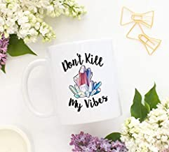 LESKETH Cute mug Don't Kill My Vibes Mug Crystal Mug Amethyst Mug Quartz Raw Specimen Mug Amarisland Mug Sacraluna Mug Witch Magic Mug Coffee Mug