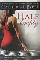 Half Empty (First Wives, 2)