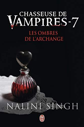 Chasseuse de vampires, Tome 7 : Les ombres de l'Archange