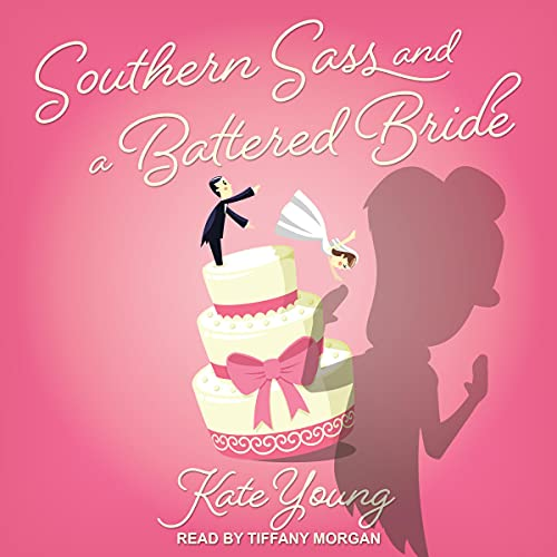 Southern Sass and a Battered Bride Audiobook By Kate Young cover art