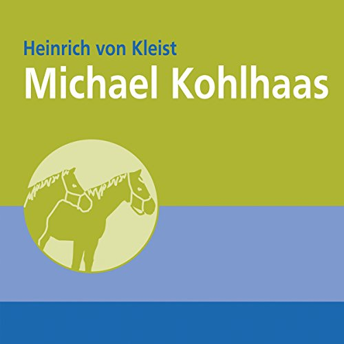 Michael Kohlhaas                   By:                                                                                                                                 Heinrich von Kleist                               Narrated by:                                                                                                                                 Christian Poewe                      Length: 4 hrs and 7 mins     Not rated yet     Overall 0.0