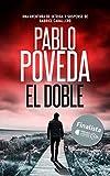 El Doble: Finalista del Premio Literario de Amazon 2018. Una