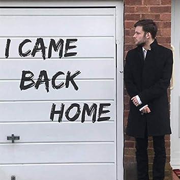 I Came Back Home